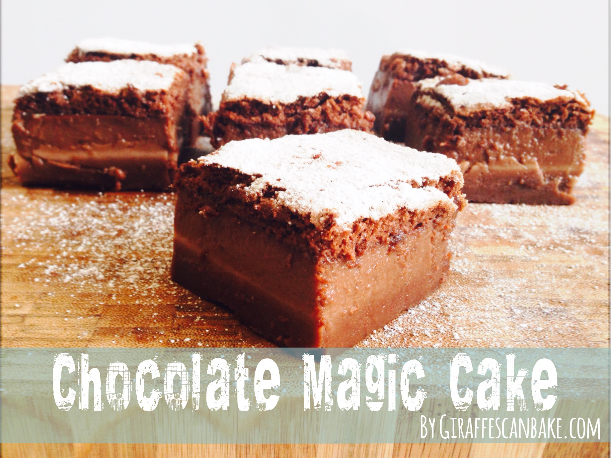 Chocolate Magic Cake A Tipsy Giraffe